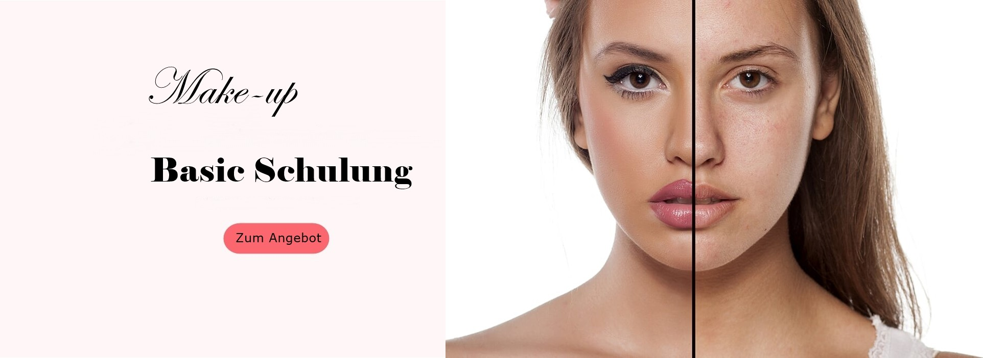 Make-Up - Basic Schulung
